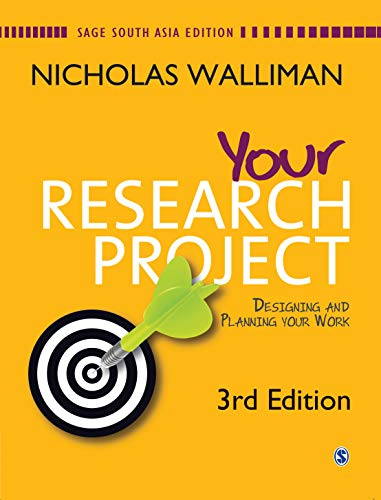 Your Research Project: Designing and Planning Your: Nicholas Walliman