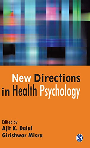 New Directions In Health Psychology: Edited by Ajit