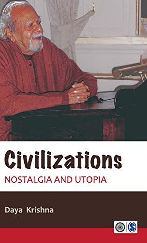 9788132108917: Civilizations: Nostalgia and Utopia