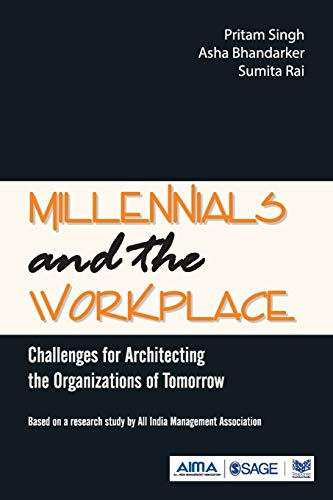 Millennials and the Workplace: Challenges for Architecting: Singh, Pritam, Bhandarker,