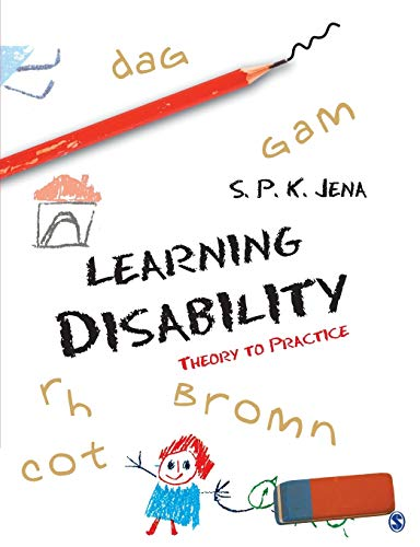 Learning Disability: Theory to Practice: S P K Jena