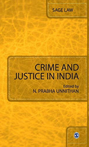 Crime and Justice in India: N Prabha Unnithan (Ed.)