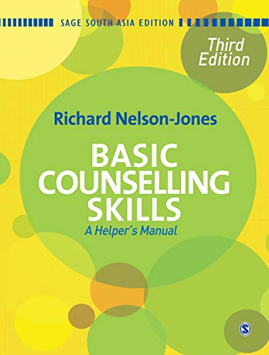 Basic Counselling Skills: A Helper`s Manual (Third Edition): Richard Nelson-Jones