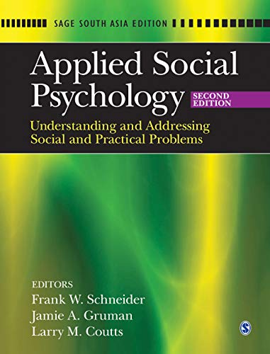 9788132110125: Applied Social Psychology: Understanding and Addressing Social and Practical Problems