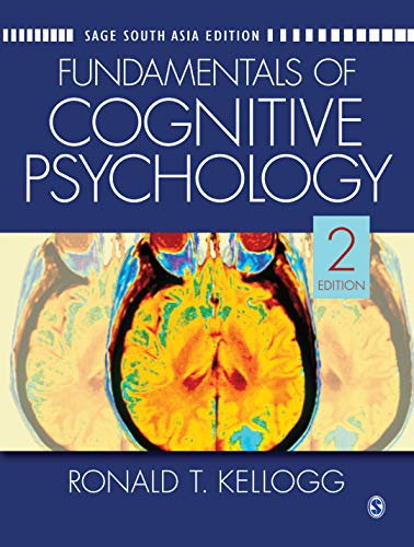 Fundamentals Of Cognitive Psychology 2Nd Edition: Kellogg,R.T.