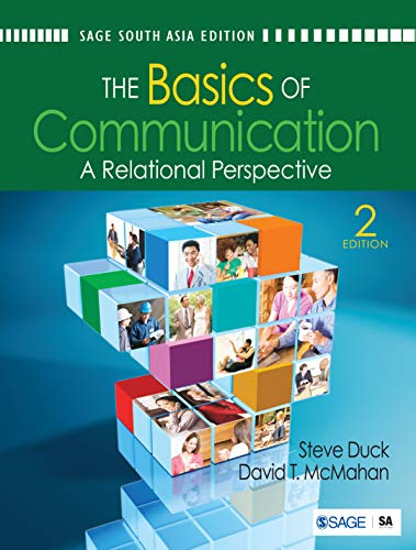 Basics Of Communication: A Relational Perspective, 2nd: Duck,S. & Mcmahan,D.T.