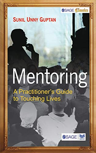 9788132110255: Mentoring: A Practitioners Guide to Touching Lives (SAGE Classics)