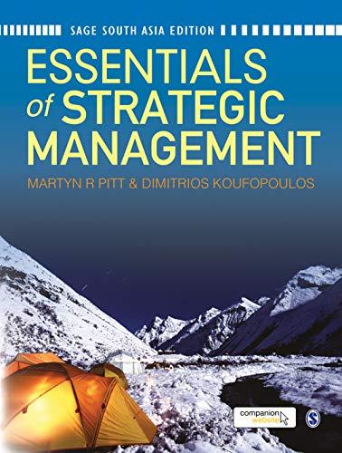 9788132110378: ESSENTIALS OF STRATEGIC MANAGEMENT [Paperback] [Jan 01, 2012] Martyn RPitt