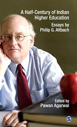 9788132110484: A Half-Century of Indian Higher Education: Essays by Philip G Altbach