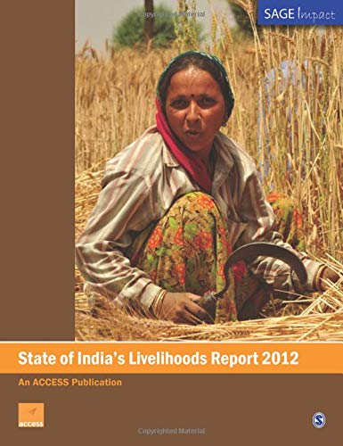9788132110958: State of India′s Livelihoods Report 2012 (SAGE Impact)