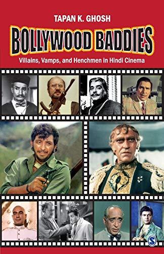 9788132110972: Bollywood Baddies: Villains, Vamps and Henchmen in Hindi Cinema
