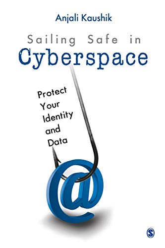 9788132111221: Sailing Safe in Cyberspace: Protect Your Identity and Data