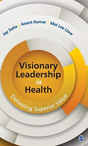 9788132113201: Visionary Leadership in Health: Delivering Superior Value
