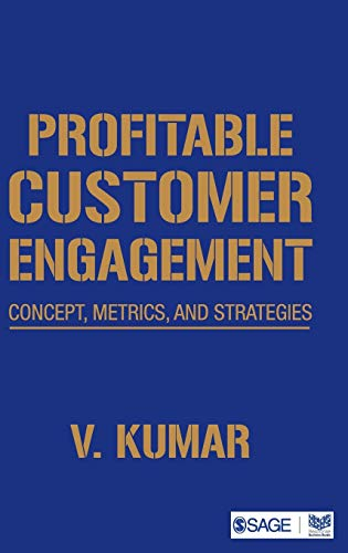 9788132113409: Profitable Customer Engagement: Concept, Metrics and Strategies