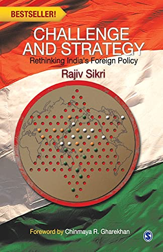 9788132113676: Challenge and Strategy: Rethinking India's Foreign Policy