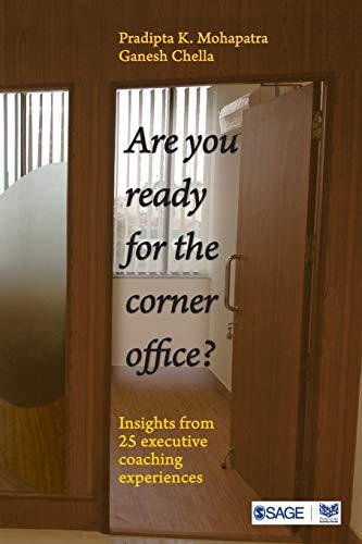 Are You Ready For The Corner Office,: Pradipta K Mohapatra