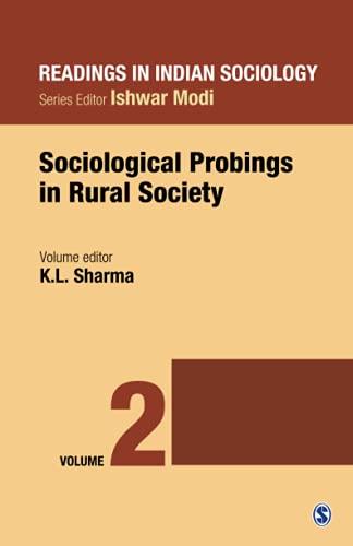 Readings in Indian Sociology: Sociological Probings in: K L Sharma
