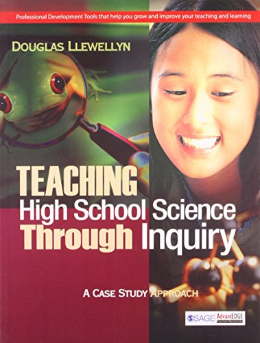 Teaching High School Science Through Inquiry: A Case Study Approach: Douglas Llewellyn