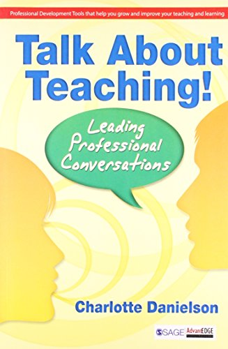 Talk About Teaching!: Leading Professional Conversations: Charlotte Danielson