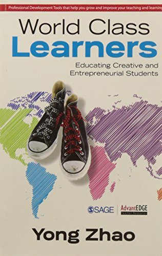 9788132116202: World Class Learners Educating Creative and Entrepreneurial Students