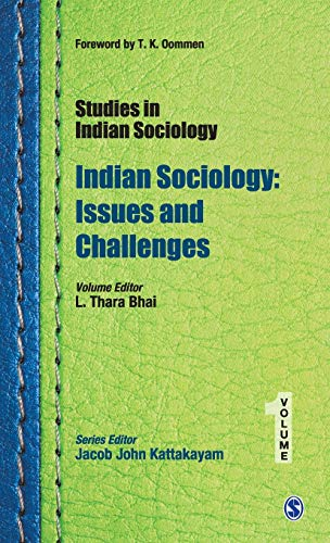 Studies in Indian Sociology: Indian Sociology (Issues and Challenges), Volume 1: L Thara Bhai (Ed.)