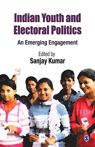 9788132117766: Indian Youth and Electoral Politics: An Emerging Engagement