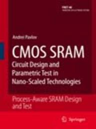 9788132202325: CMOS SRAM CIRCUIT DESIGN AND PARAMETRIC TEST IN NANO-SCALED TECHNOLOGIES