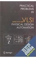 9788132202431: Practical Problems In Vlsi Physical Design Automation