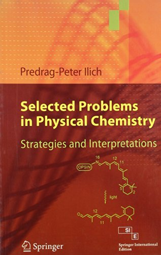 9788132202509: Selected Problems In Physical Chemistry: Strategies And Interpretations (Sie)