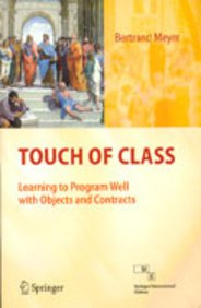 9788132203742: Touch Of Class Learning To Program Well With Objects And Contracts (Sie) (Pb 2011)
