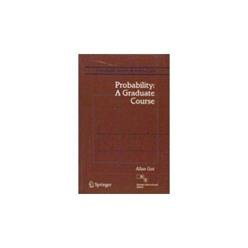 9788132203858: PROBABILITY: A GRADUATE COURSE