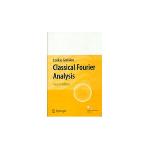 9788132204060: Classical Fourier Analysis, 2Nd Edn