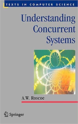 Understanding Concurrent Systems (Sie) (Pb 2011): Roscoe A.W.