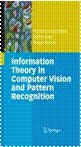 9788132204466: Information Theory In Computer Vision And Pattern Recognition (Sie) (Pb 2012)