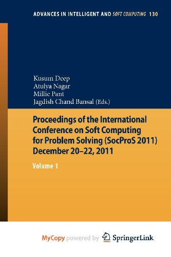 9788132204886: Proceedings of the International Conference on Soft Computing for Problem Solving (SocProS 2011) December 20-22, 2011: Volume 1
