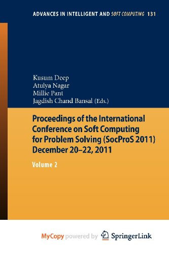 9788132204923: Proceedings of the International Conference on Soft Computing for Problem Solving (SocProS 2011) December 20-22, 2011: Volume 2