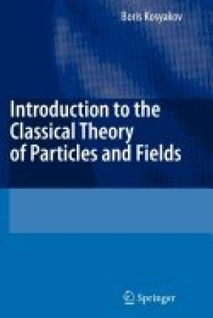 9788132205142: INTRODUCTION TO THE CLASSICAL THEORY OF PARTICLES AND FIELDS