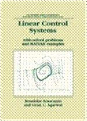 9788132205203: Linear Control Systems: With Solved Problems and MATLAB Examples