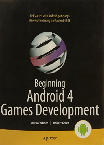9788132205753: Beginning Android 4 Games Development (Apress)