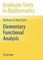 9788132206705: Elementary Functional Analysis
