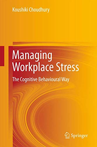 9788132206828: Managing Workplace Stress: The Cognitive Behavioural Way