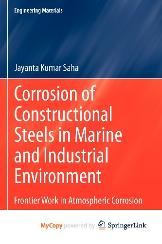 9788132207214: Corrosion of Constructional Steels in Marine and Industrial Environment: Frontier Work in Atmospheric Corrosion