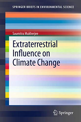 Extraterrestrial Influence on Climate Change: Saumitra Mukherjee