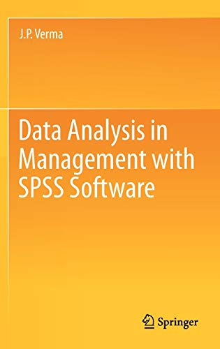 9788132207856: Data Analysis in Management With SPSS Software