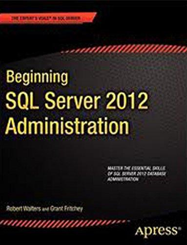 9788132208716: BEGINNING SQL SERVER 2012 ADMINISTRATION