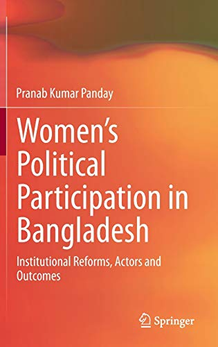 9788132212713: Women's Political Participation in Bangladesh: Institutional Reforms, Actors and Outcomes