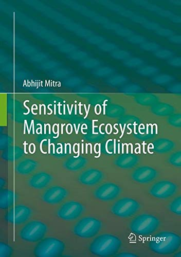 9788132215080: Sensitivity of Mangrove Ecosystem to Changing Climate