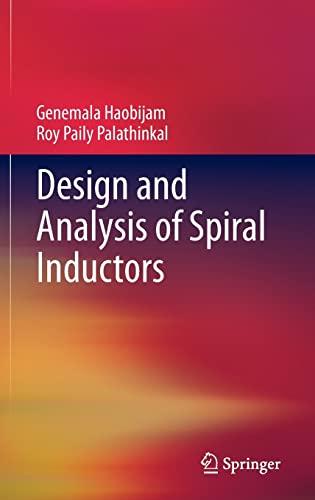 Design and Analysis of Spiral Inductors: Genemala Haobijam