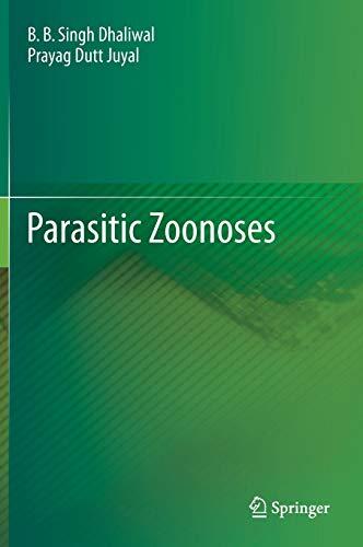 Parasitic Zoonoses.: Dhaliwal, B.B. Singh;