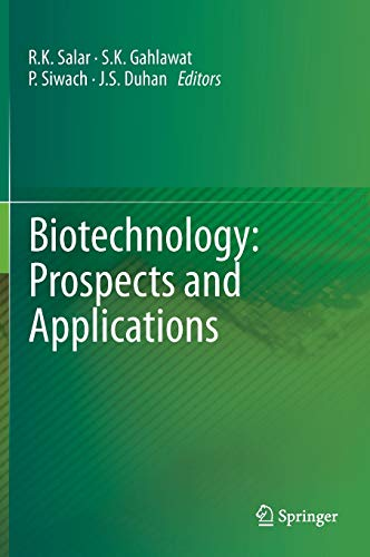 Biotechnology: Prospects and Applications: J. S. Duhan